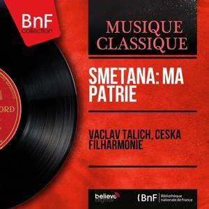 Smetana: Ma Patrie (Mono Version)