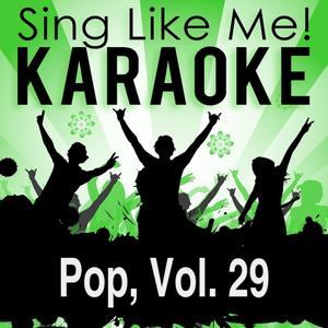 Pop, Vol. 29 (Karaoke Version)