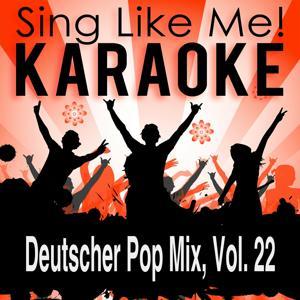 Deutscher Pop Mix, Vol. 22 (Karaoke Version)