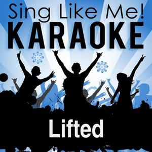 Lifted (Karaoke Version)