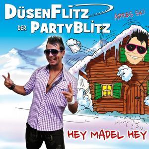 Hey Madel Hey (Apres Ski)