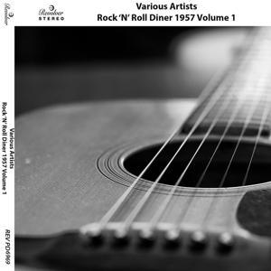 Rock 'n' Roll Diner 1957, Vol. 1