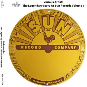 The Legendary Story of Sun Records, Vol. 1