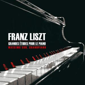 Liszt: Grandes études pour le piano