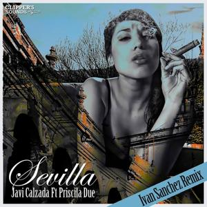 Sevilla (Ivan Sanchez Remix)