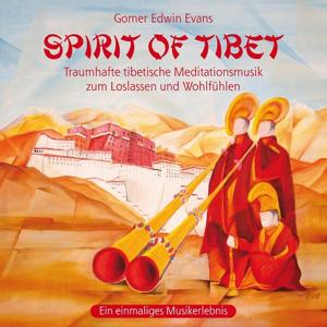 Spirit of Tibet: Wonderful Music For Meditation