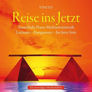 Reise ins Jetzt: Traumhafte Piano Meditationsmusik
