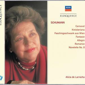 Schumann: Carnaval; Kreisleriana; Faschingsswank aus Wien etc