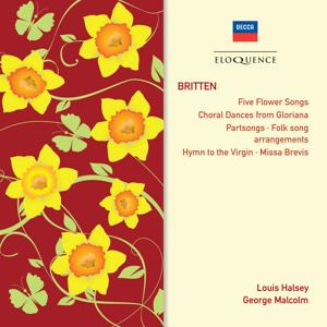 Britten: Partsongs; Hymn To The Virgin; Missa Brevis
