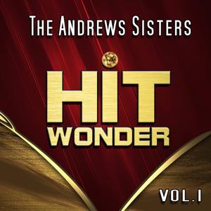 Hit Wonder: The Andrews Sisters, Vol. 1