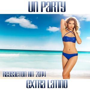 Un Party (Reggaeton Hit 2014)