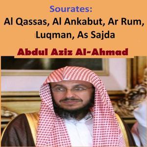 Sourates Al Qassas, Al Ankabut, Ar Rum, Luqman, As Sajda (Quran - Coran - Islam)