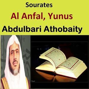 Sourates Al Anfal, Yunus (Quran - Coran - Islam)