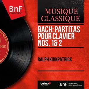 Bach: Partitas pour clavier Nos. 1 & 2 (Mono Version)