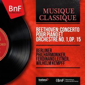Beethoven: Concerto pour piano et orchestre No. 1, Op. 15 (Mono Version)