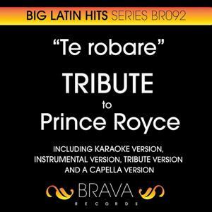 Te Robare - Tribute to Prince Royce