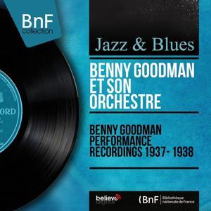 Benny Goodman Performance Recordings 1937 - 1938 (Mono Version)