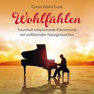 Wohlfühlen: Klaviermusik mit Naturgeräsuchen