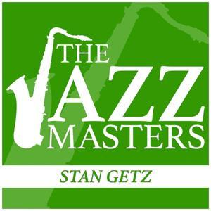 The Jazz Masters - Stan Getz