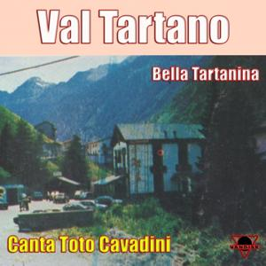Val Tartano (Bella Tartanina)