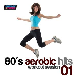 80s Aerobic Hits: Workout Session, Vol. 1