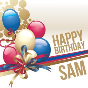 Happy Birthday Sam