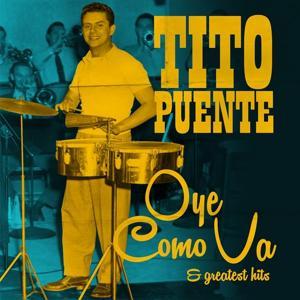 Oye Como Va & Greatest Hits (Remastered)