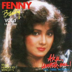 Fenny Bauty, Vol. 1: Aku Untukmu