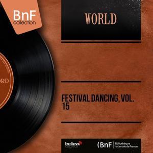 Festival Dancing, Vol. 15 (Mono Version)