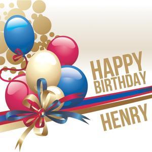 Happy Birthday Henry