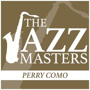 The Jazz Masters - Perry Como