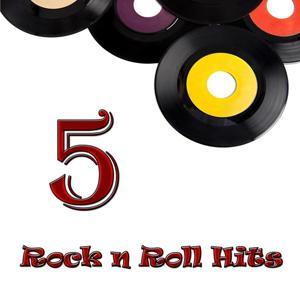 5 Rock N Roll Hits