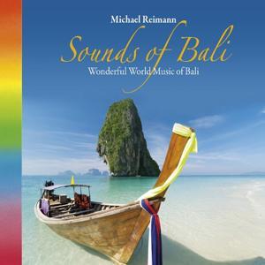 Sounds of Bali: Wonderful World-Music of Bali