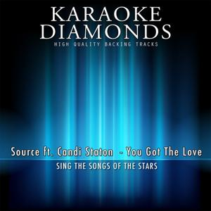You Got the Love (Karaoke Version)