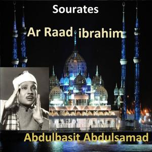 Sourates Ar Raad, Ibrahim (Quran - Coran - Islam)