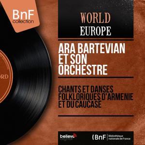 Chants et danses folkloriques d'Arménie et du Caucase (Mono Version)