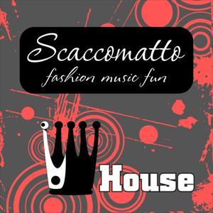 Scaccomatto Fashion Music Fun House