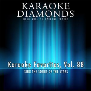 Karaoke Diamonds: Karaoke Favorites, Vol. 88 (Karaoke Version)