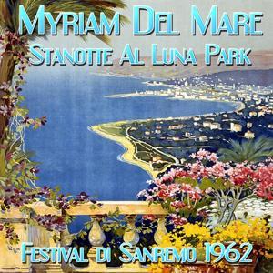 Stanotte al Luna Park (Festival di Sanremo 1962)