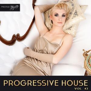 Progressive House, Vol. 43
