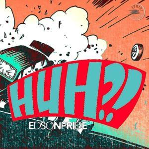 Huh (The Remixes)