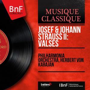 Josef & Johann Strauss II: Valses (Mono Version)