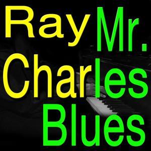 Mr. Charles Blues (Original Artist Original Songs)