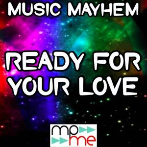 Ready for Your Love - Tribute to Gorgon City and Mnek