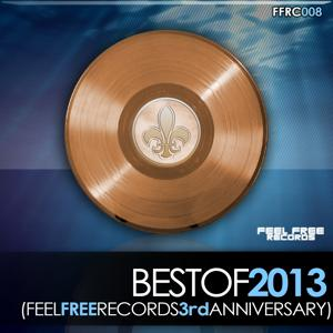 Best of 2013 (Feel Free Records 3rd Anniversary)