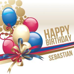 Happy Birthday Sebastian