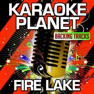 Fire Lake (Karaoke Version) (Originally Performed By Bob Seger)