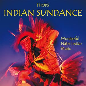 Indian Sundance (Wonderful Nativ Indian Music)