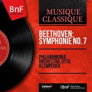 Beethoven: Symphonie No. 7 (Mono Version)