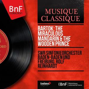 Bartók: The Miraculous Mandarin & The Wooden Prince (Stereo Version)
